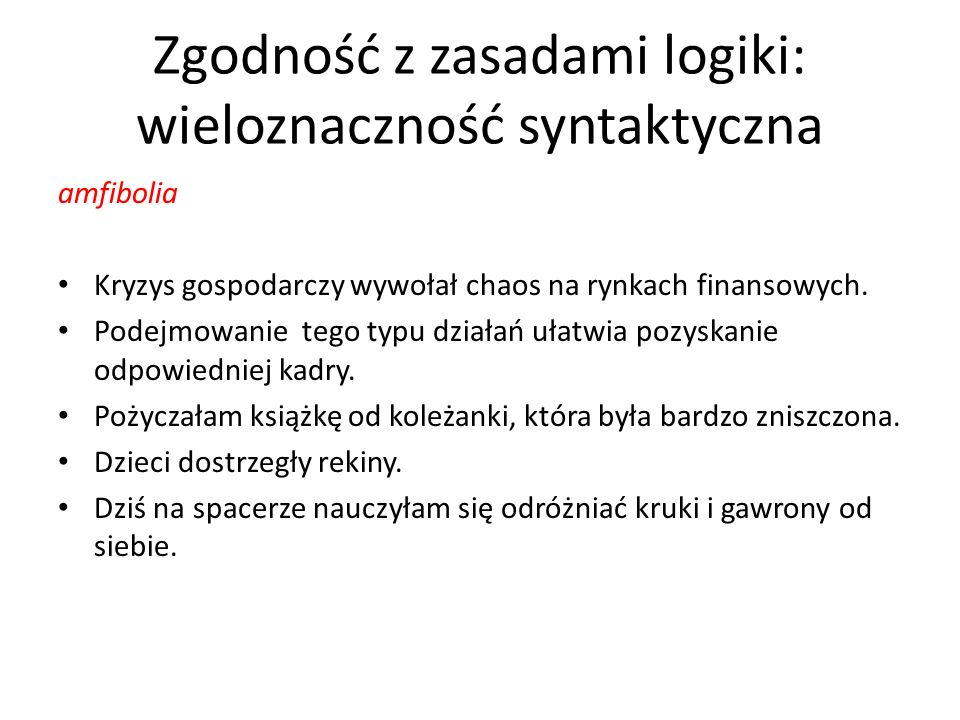 Zgodność z zasadami logiki: wieloznaczność syntaktyczna