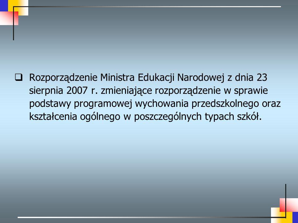 Rozporządzenie Ministra Edukacji Narodowej z dnia 23 sierpnia 2007 r