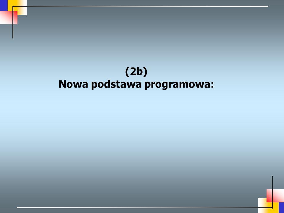 Nowa podstawa programowa: