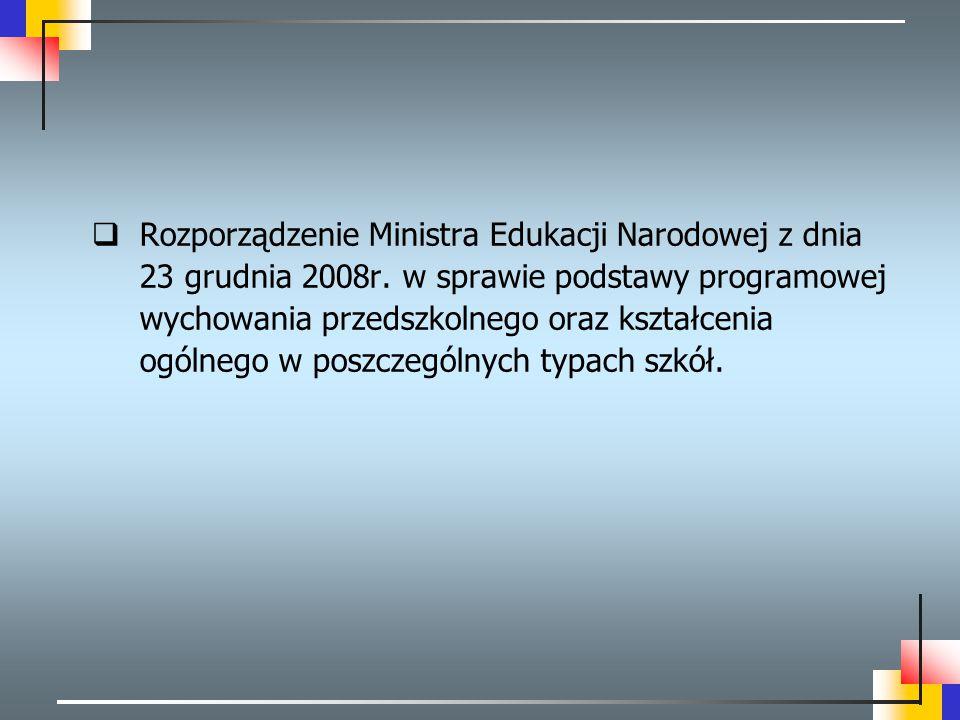 Rozporządzenie Ministra Edukacji Narodowej z dnia 23 grudnia 2008r