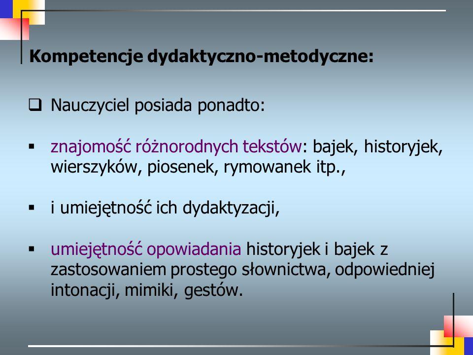 Kompetencje dydaktyczno-metodyczne: