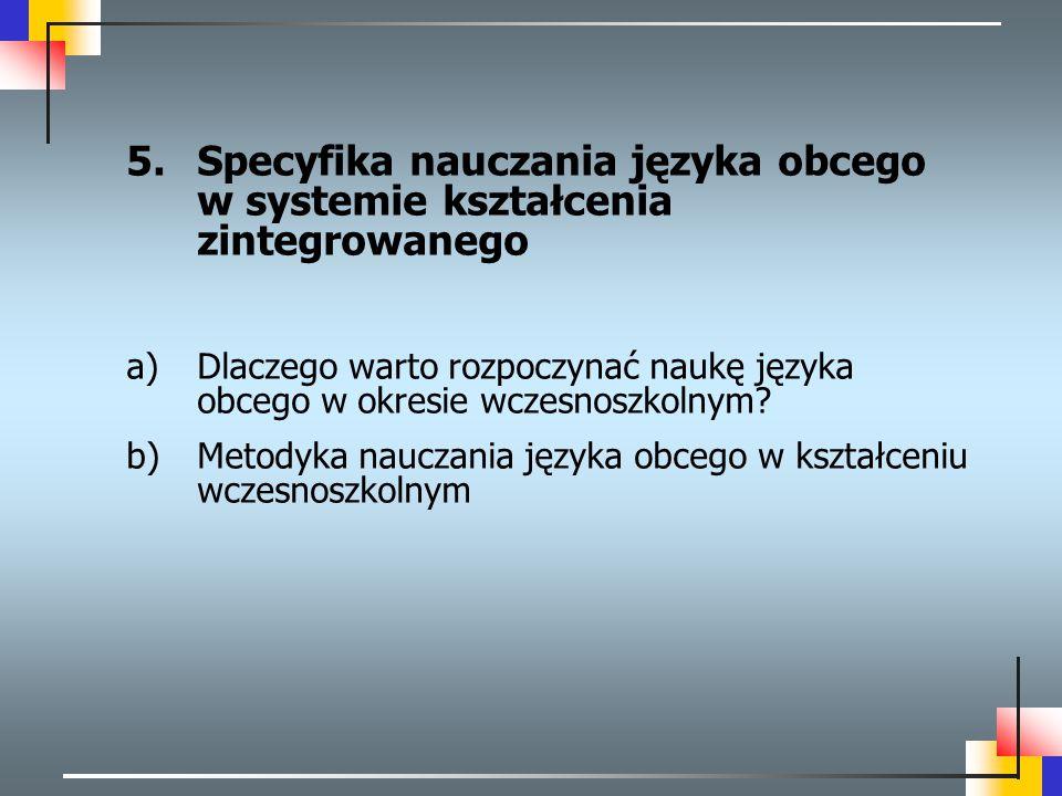 Specyfika nauczania języka obcego w systemie kształcenia zintegrowanego