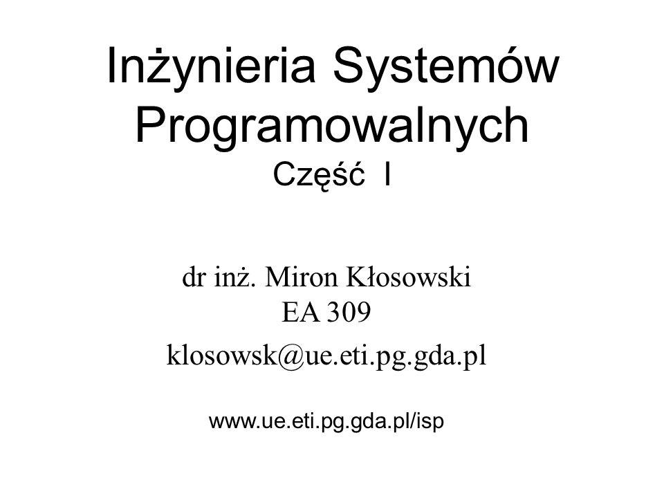 Inżynieria Systemów Programowalnych Część I