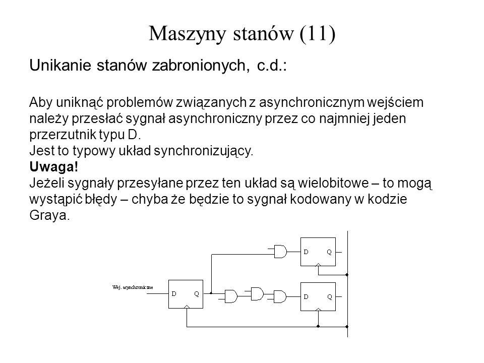 Maszyny stanów (11) Unikanie stanów zabronionych, c.d.: