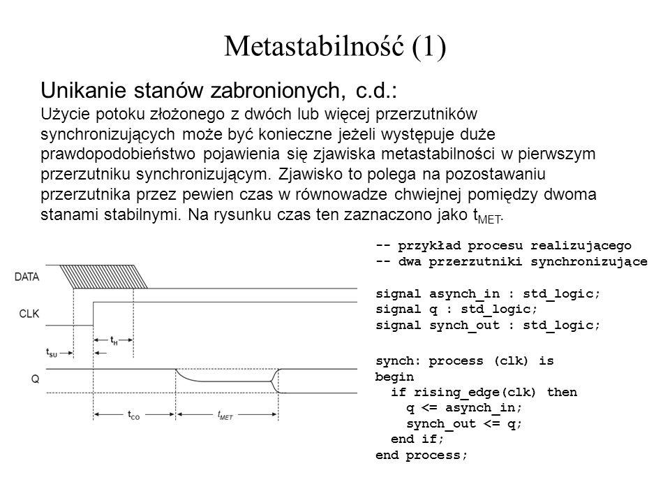 Metastabilność (1) Unikanie stanów zabronionych, c.d.: