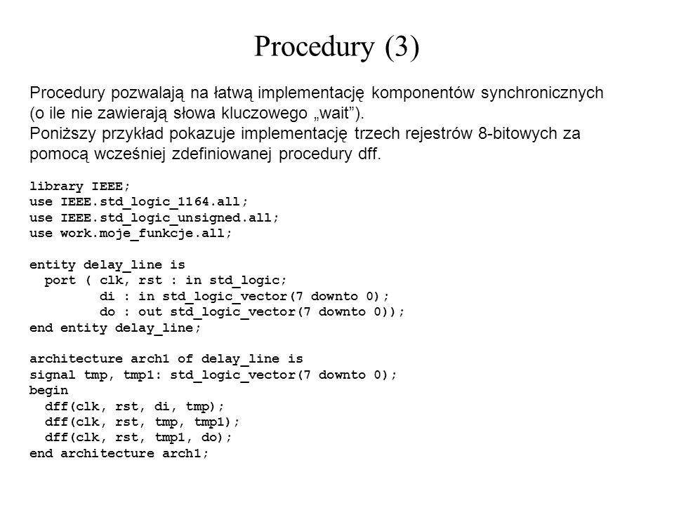 """Procedury (3) Procedury pozwalają na łatwą implementację komponentów synchronicznych (o ile nie zawierają słowa kluczowego """"wait )."""