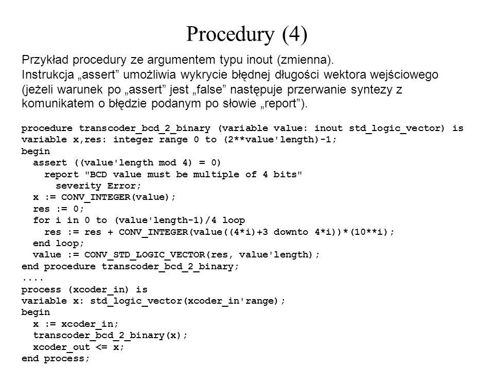 Procedury (4) Przykład procedury ze argumentem typu inout (zmienna).