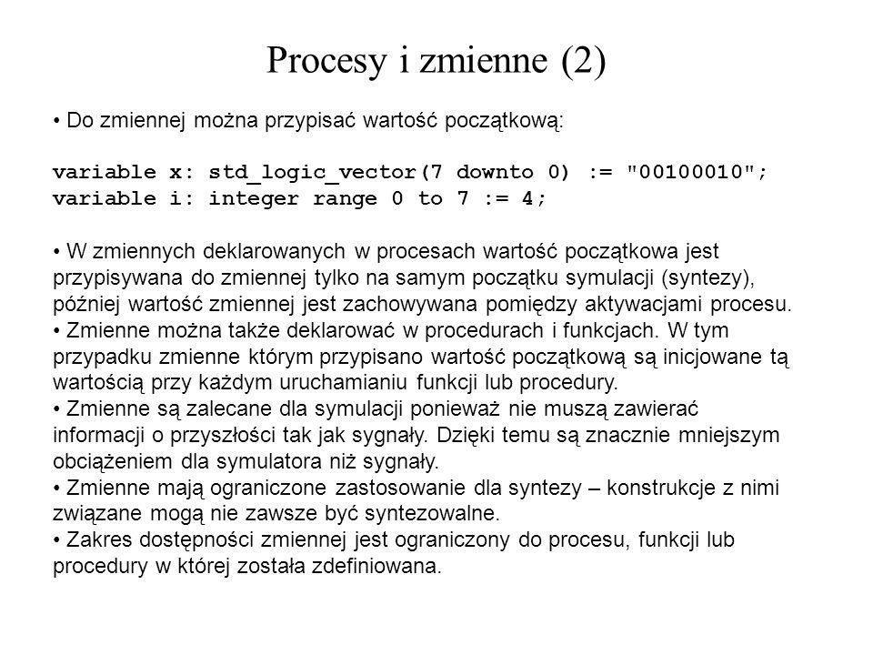 Procesy i zmienne (2) Do zmiennej można przypisać wartość początkową: