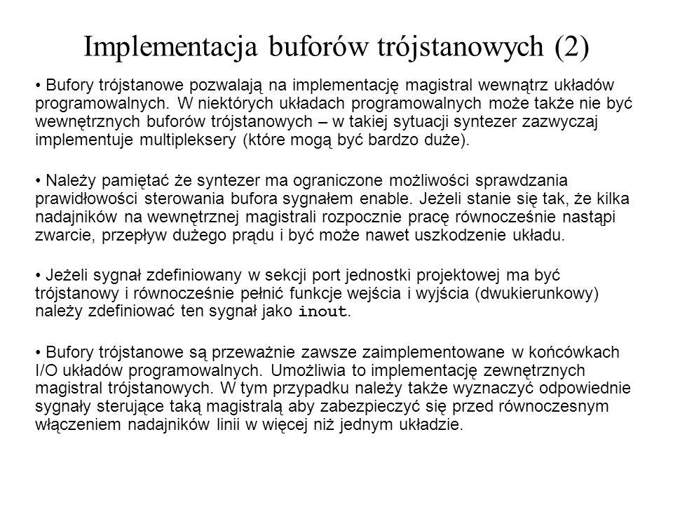 Implementacja buforów trójstanowych (2)