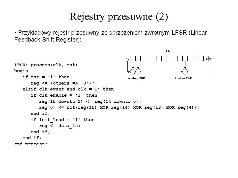 Rejestry przesuwne (2) Przykładowy rejestr przesuwny ze sprzężeniem zwrotnym LFSR (Linear Feedback Shift Register):