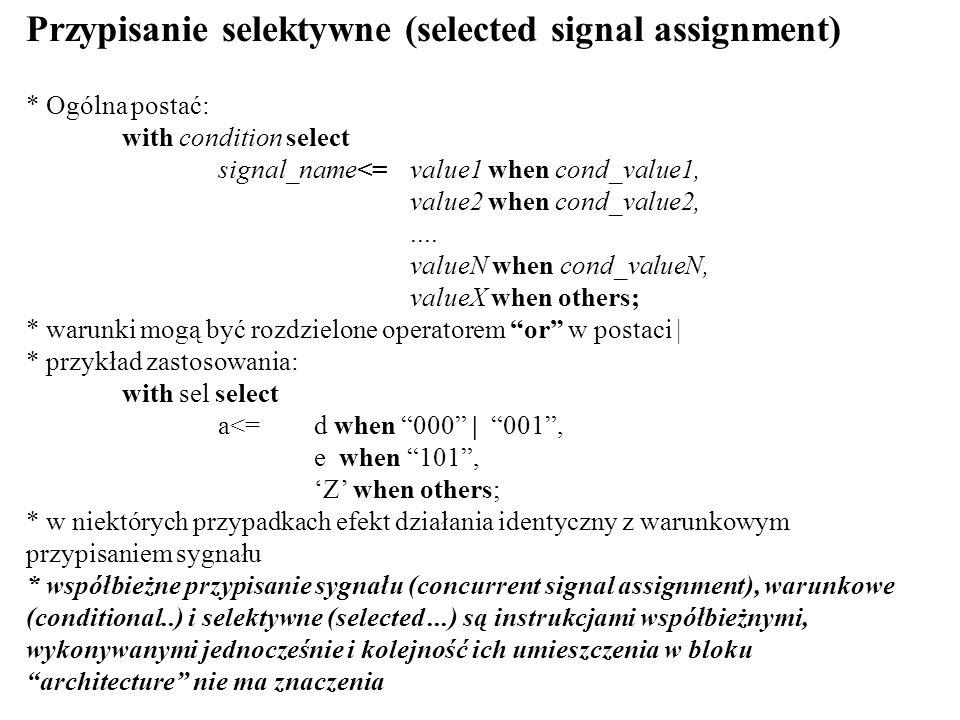 Przypisanie selektywne (selected signal assignment)