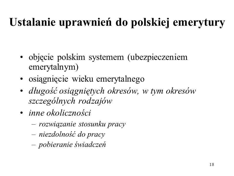 Ustalanie uprawnień do polskiej emerytury