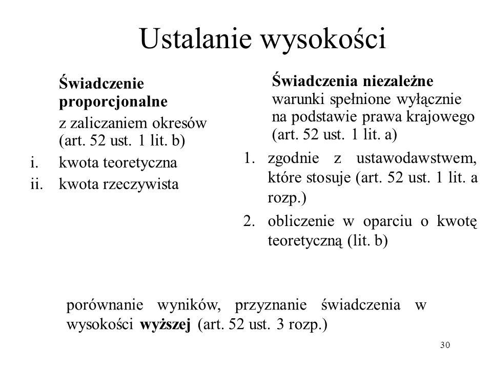 Ustalanie wysokości Świadczenie proporcjonalne. z zaliczaniem okresów (art. 52 ust. 1 lit. b) kwota teoretyczna.