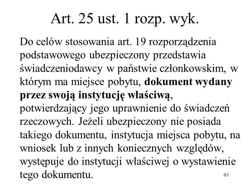 Art. 25 ust. 1 rozp. wyk.