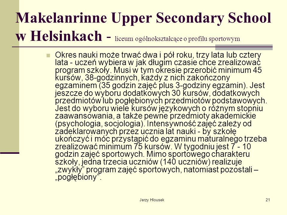 Makelanrinne Upper Secondary School w Helsinkach - liceum ogólnokształcące o profilu sportowym