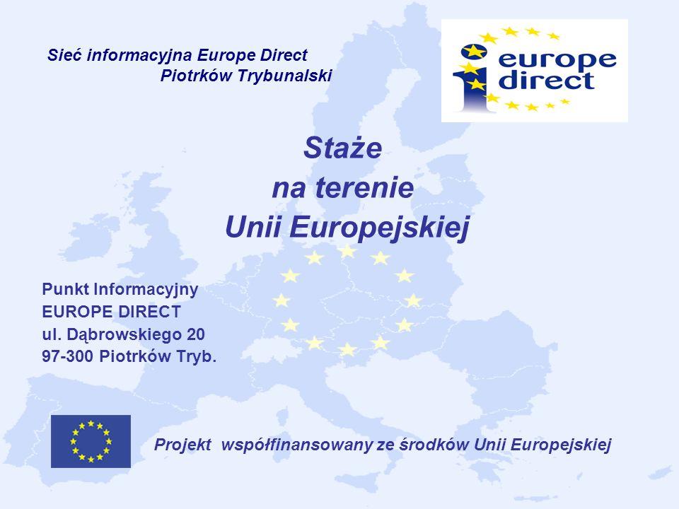 Staże na terenie Unii Europejskiej