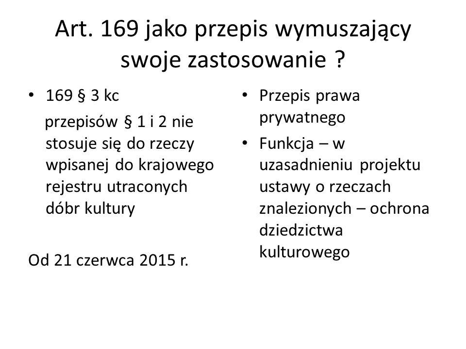 Art. 169 jako przepis wymuszający swoje zastosowanie