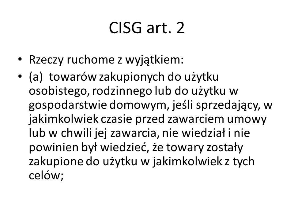 CISG art. 2 Rzeczy ruchome z wyjątkiem: