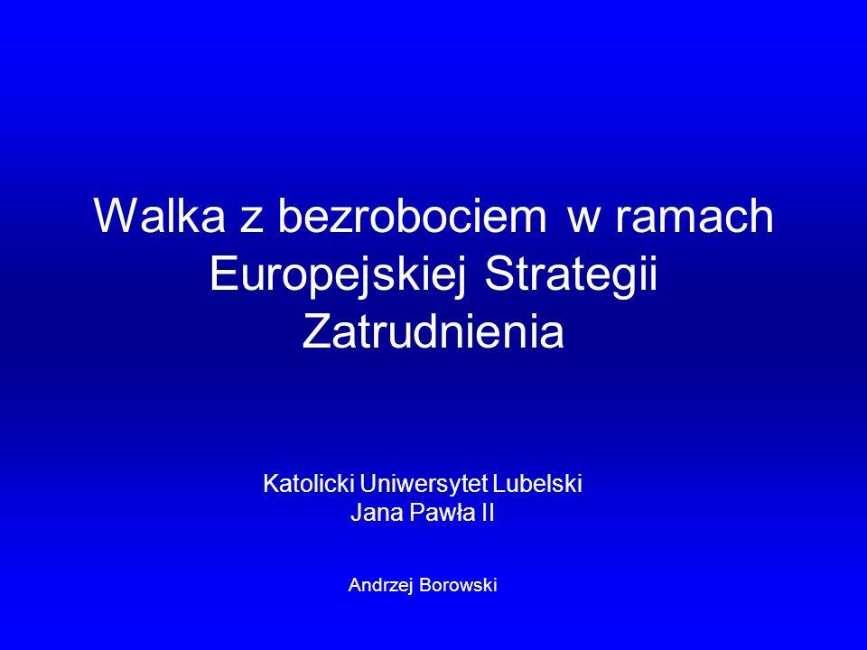 Walka z bezrobociem w ramach Europejskiej Strategii Zatrudnienia