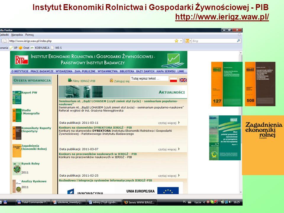 Instytut Ekonomiki Rolnictwa i Gospodarki Żywnościowej - PIB http://www.ierigz.waw.pl/