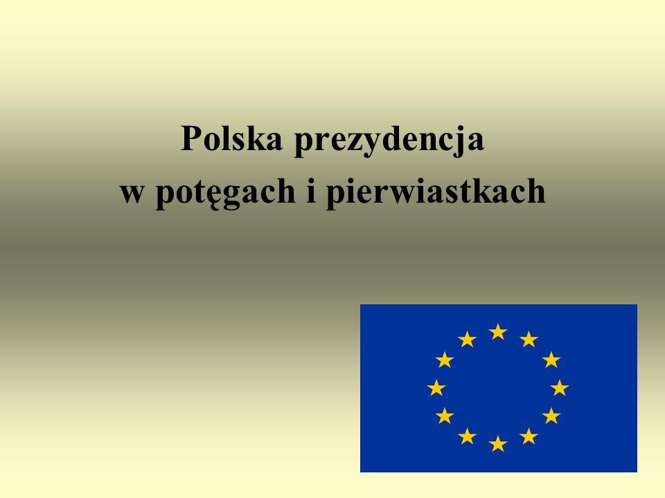 Polska prezydencja w potęgach i pierwiastkach