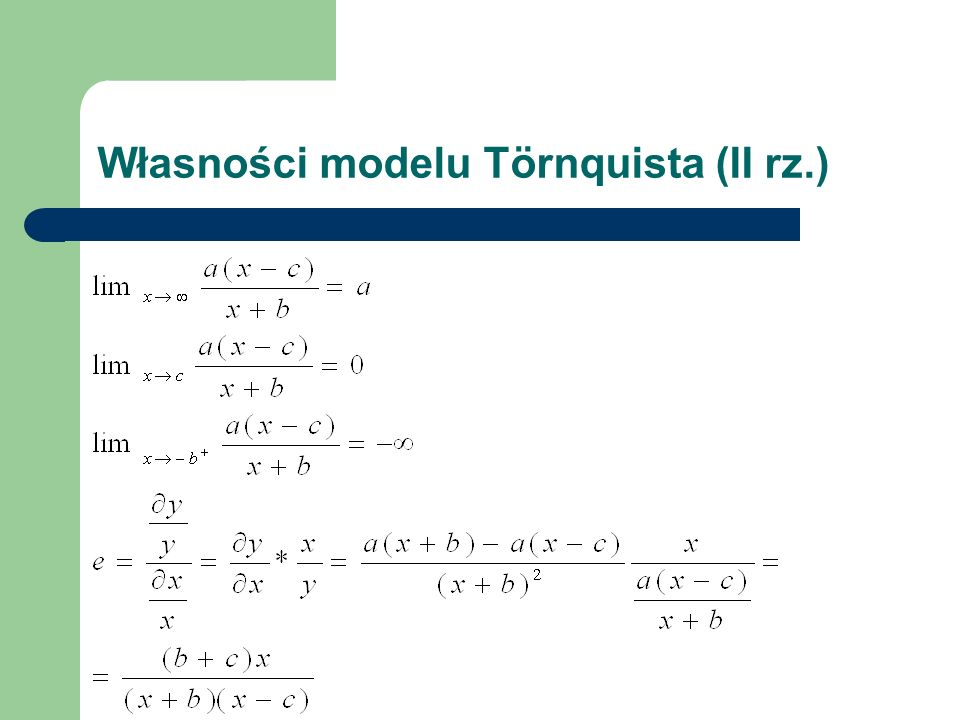 Własności modelu Törnquista (II rz.)