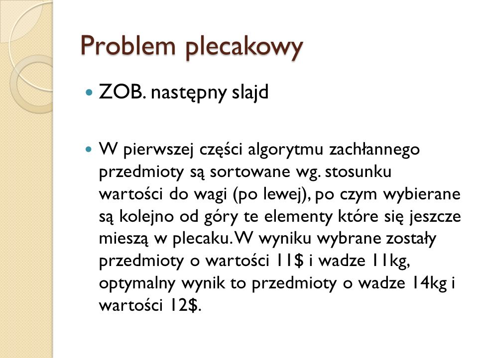Problem plecakowy ZOB. następny slajd