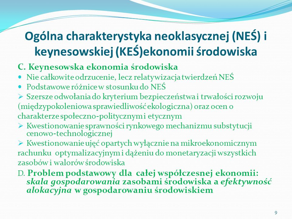 Ogólna charakterystyka neoklasycznej (NEŚ) i keynesowskiej (KEŚ)ekonomii środowiska