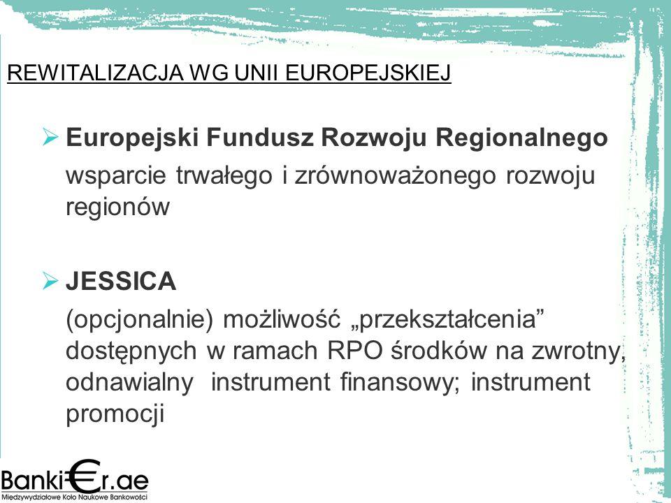 REWITALIZACJA WG UNII EUROPEJSKIEJ