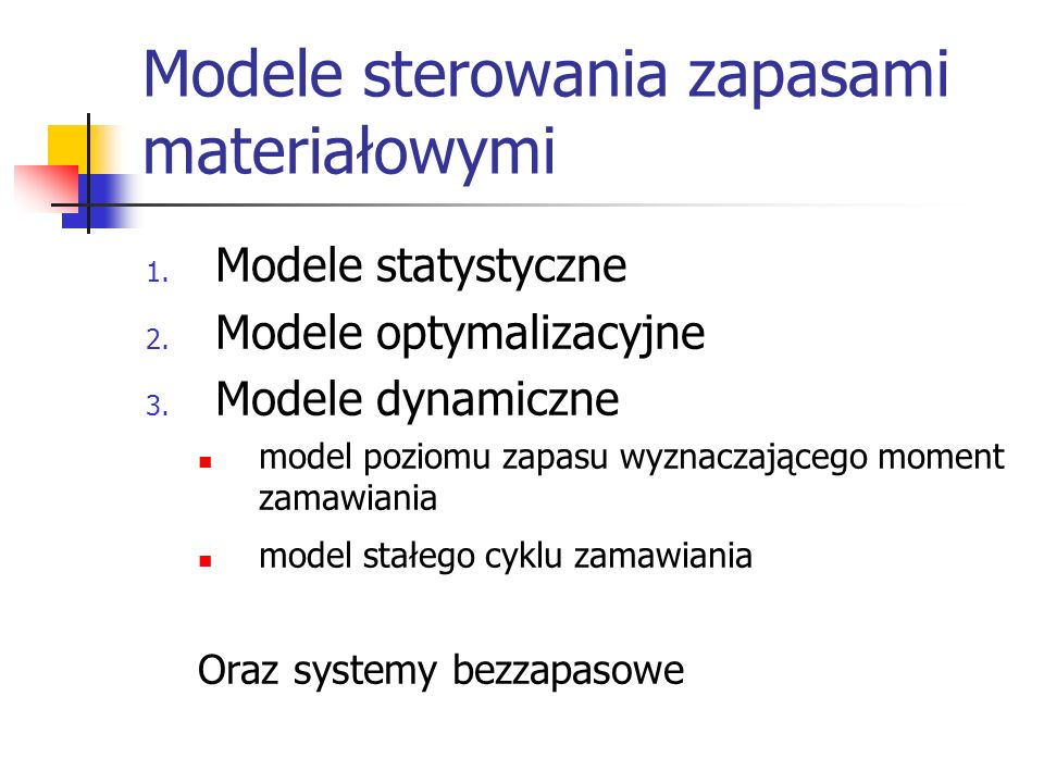 Modele sterowania zapasami materiałowymi