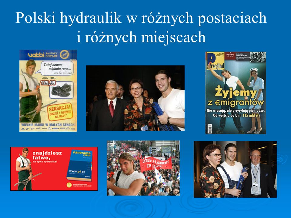 Polski hydraulik w różnych postaciach i różnych miejscach