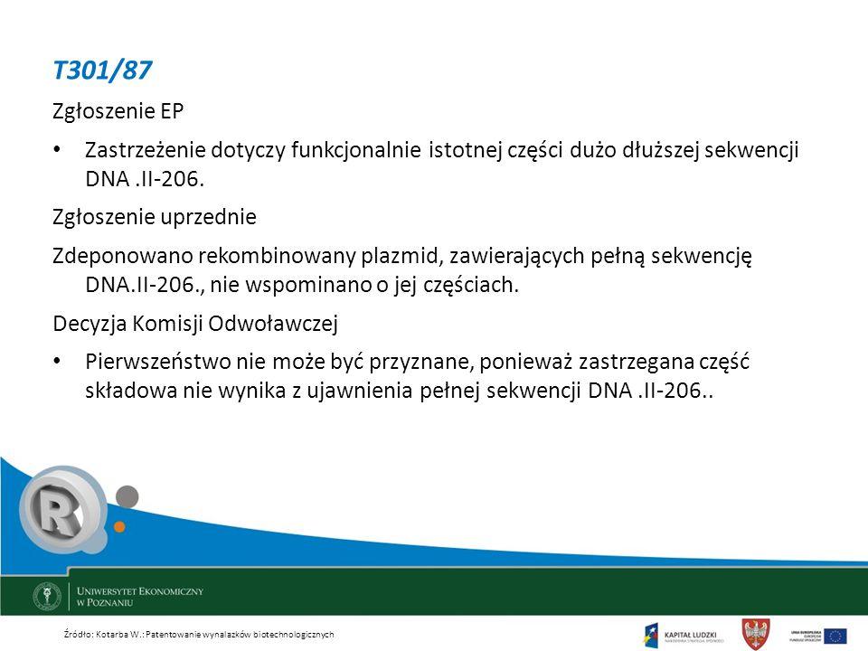 T301/87 Zgłoszenie EP. Zastrzeżenie dotyczy funkcjonalnie istotnej części dużo dłuższej sekwencji DNA .II-206.