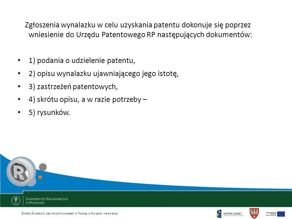 1) podania o udzielenie patentu,