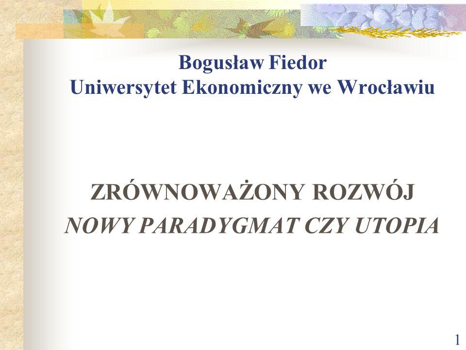 Bogusław Fiedor Uniwersytet Ekonomiczny we Wrocławiu