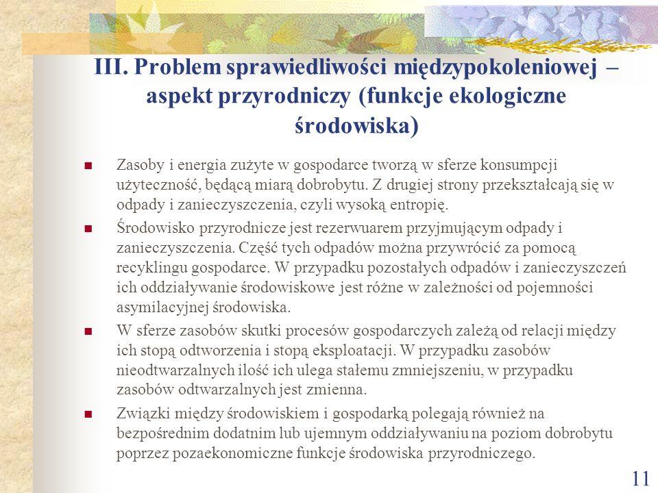 III. Problem sprawiedliwości międzypokoleniowej – aspekt przyrodniczy (funkcje ekologiczne środowiska)