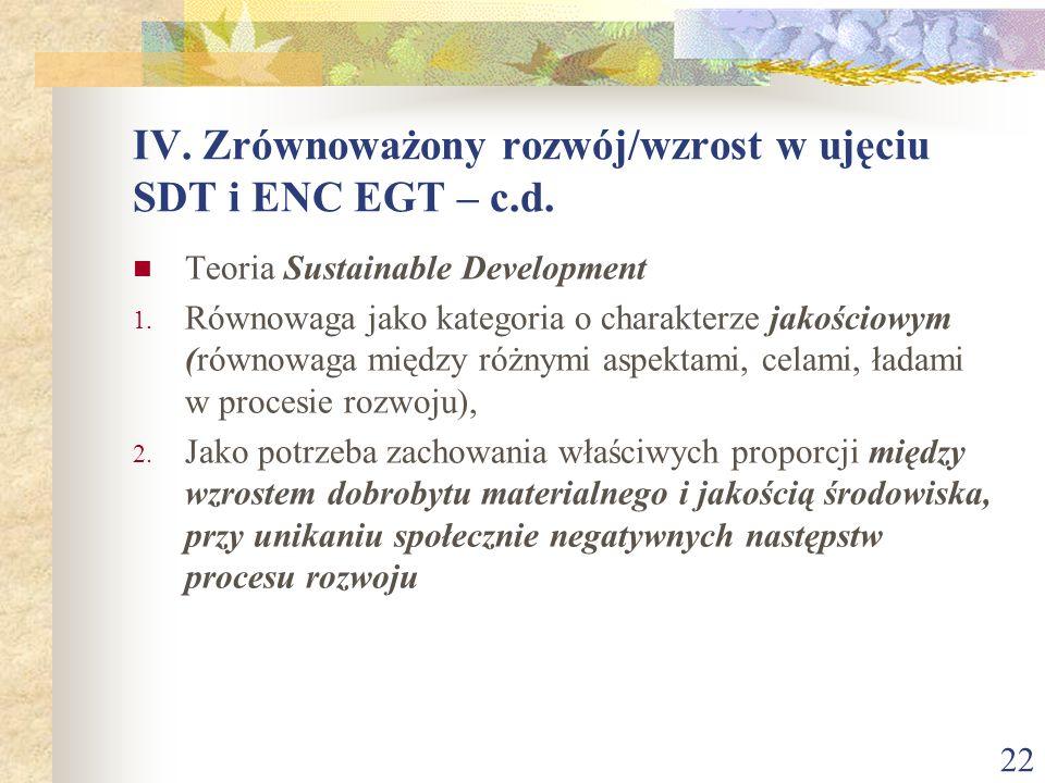 IV. Zrównoważony rozwój/wzrost w ujęciu SDT i ENC EGT – c.d.