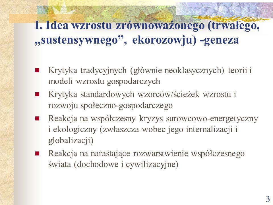 """I. Idea wzrostu zrównoważonego (trwałego, """"sustensywnego , ekorozowju) -geneza"""