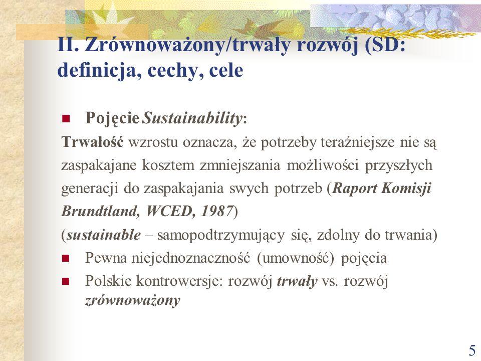 II. Zrównoważony/trwały rozwój (SD: definicja, cechy, cele