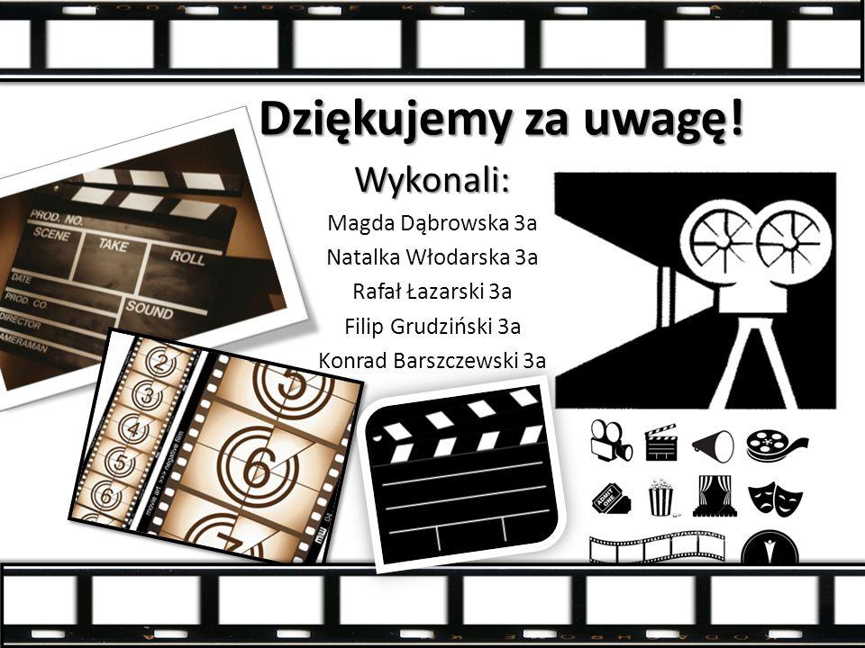 Dziękujemy za uwagę! Wykonali: Magda Dąbrowska 3a Natalka Włodarska 3a