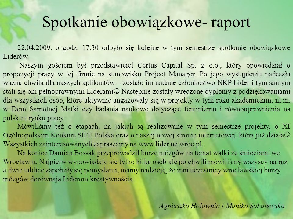 Spotkanie obowiązkowe- raport