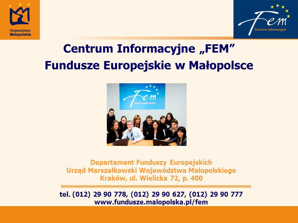 """Centrum Informacyjne """"FEM Fundusze Europejskie w Małopolsce"""