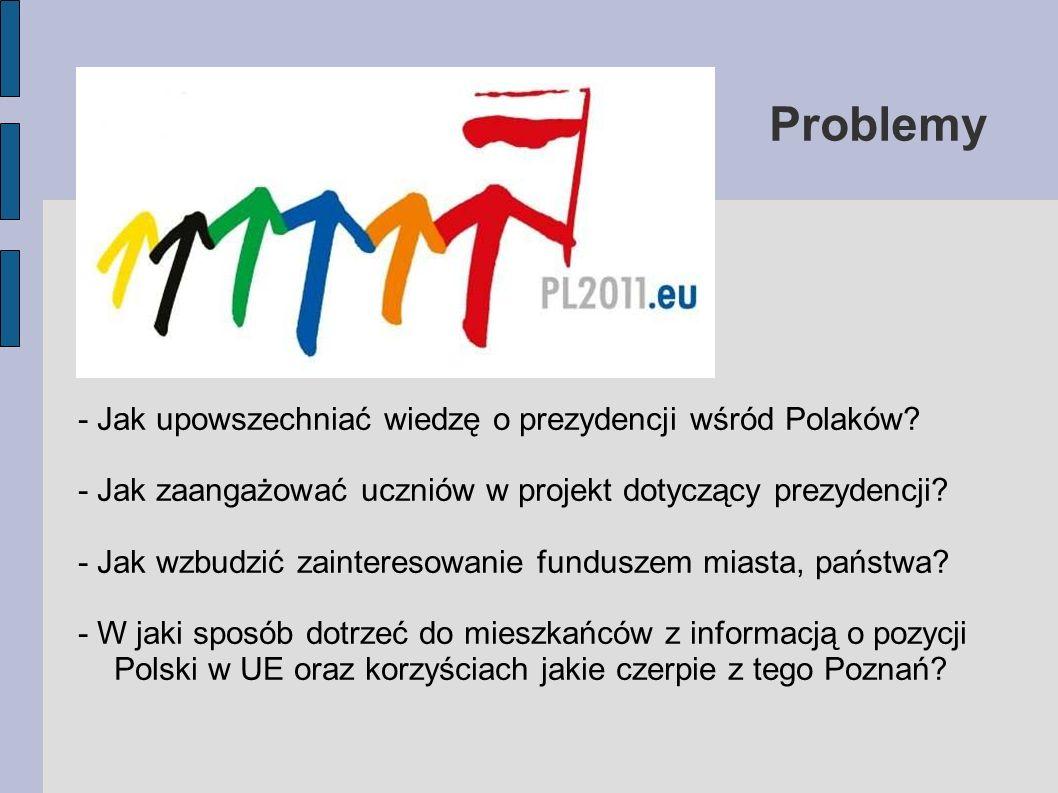 Problemy - Jak upowszechniać wiedzę o prezydencji wśród Polaków