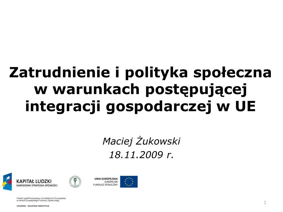 Zatrudnienie i polityka społeczna w warunkach postępującej integracji gospodarczej w UE