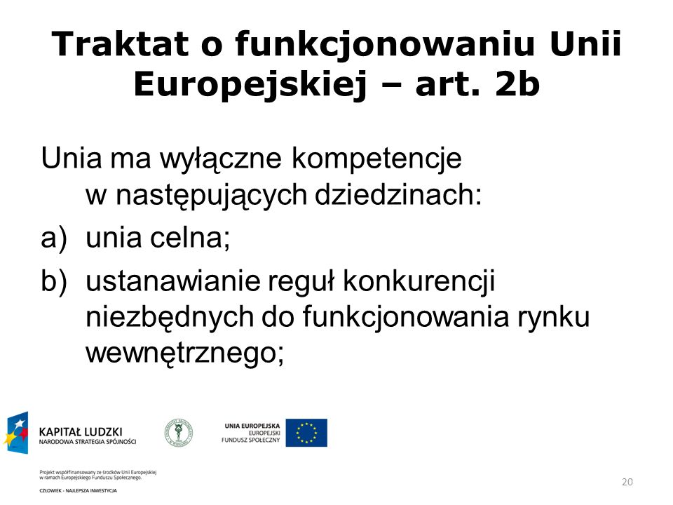 Traktat o funkcjonowaniu Unii Europejskiej – art. 2b