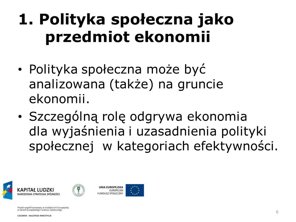 1. Polityka społeczna jako przedmiot ekonomii