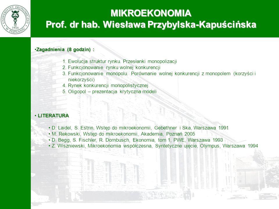 Prof. dr hab. Wiesława Przybylska-Kapuścińska