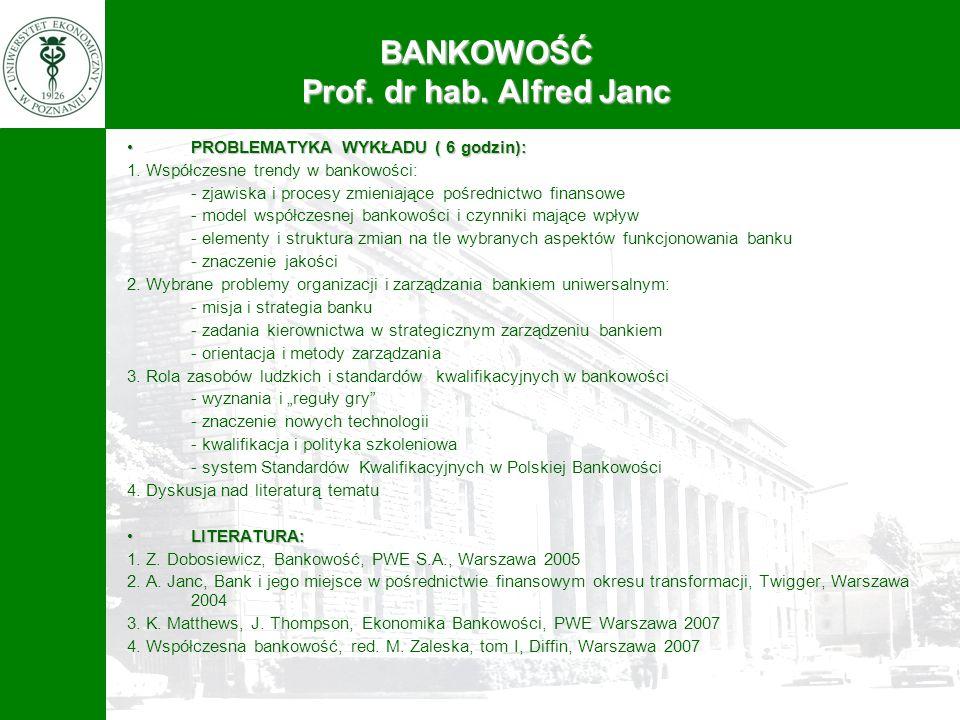 BANKOWOŚĆ Prof. dr hab. Alfred Janc