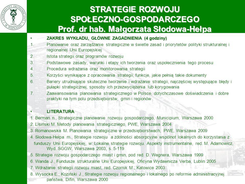 STRATEGIE ROZWOJU SPOŁECZNO-GOSPODARCZEGO Prof. dr hab