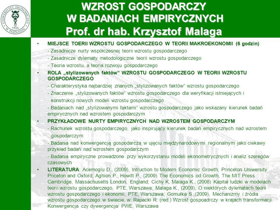 WZROST GOSPODARCZY W BADANIACH EMPIRYCZNYCH Prof. dr hab