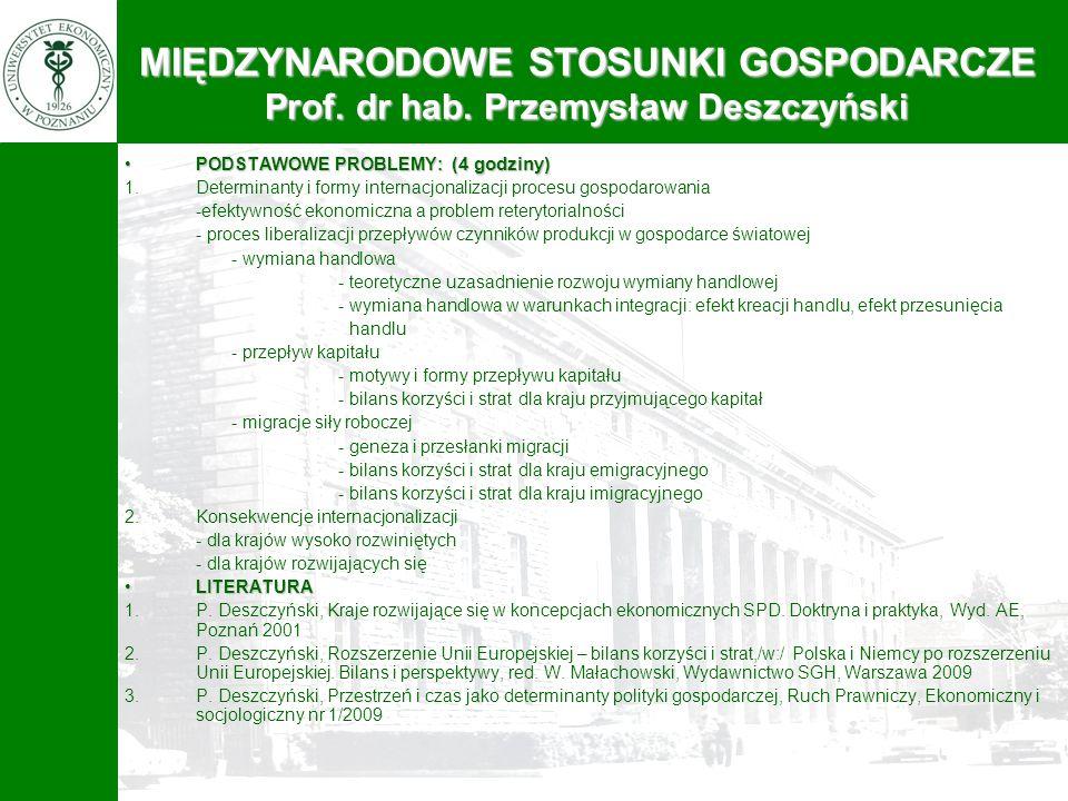 MIĘDZYNARODOWE STOSUNKI GOSPODARCZE Prof. dr hab